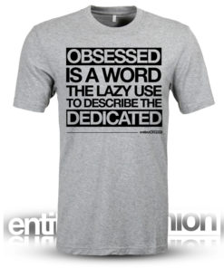 Obsessed Grey Mens Funny Slogan Tee