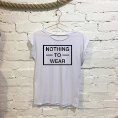 Nothing to wear Ladies Funny Slogan Fashion T-shirt White