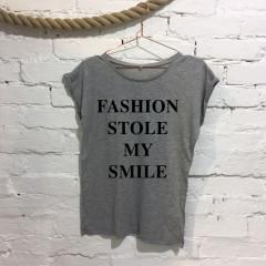 Fashion stole my smile Ladies Funny Slogan Fashion T-shirt Grey