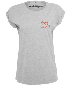 SORRY NOT SORRY LADIES GREY T-SHIRT