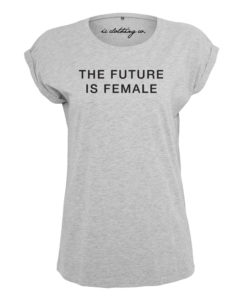 THE FUTURE IS FEMALE LADIES GREY T-SHIRT