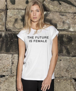 THE FUTURE IS FEMALE LADIES WHITE T-SHIRT