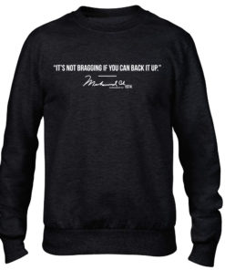 Muhammad Ali Bragging Quote Black Crew Neck Sweater