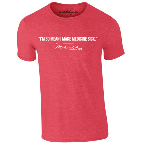Muhammad Ali I'm So Mean Quote Heather Red T-Shirt