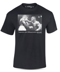 Iron Mike Tyson Quote Punched In The Mouth Black T-Shirt