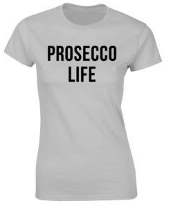 PROSECCO LIFE GREY T-SHIRT