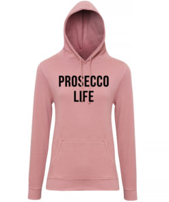 PROSECCO LIFE HOODY - DUSTY PINK