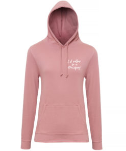 I'D RATHER BE IN NEWQUAY HOODY - DUSTY PINK