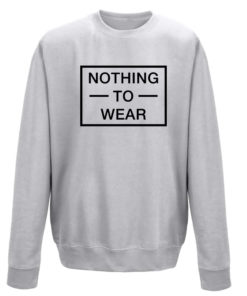 NOTHING TO WEAR GREY CREW
