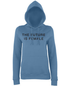 THE FUTURE IS FEMALE HOODY - BLUE