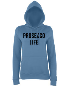 PROSECCO LIFE HOODY - AIRFORCE BLUE