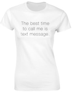 TEXT MESSAGE WHITE T-SHIRT