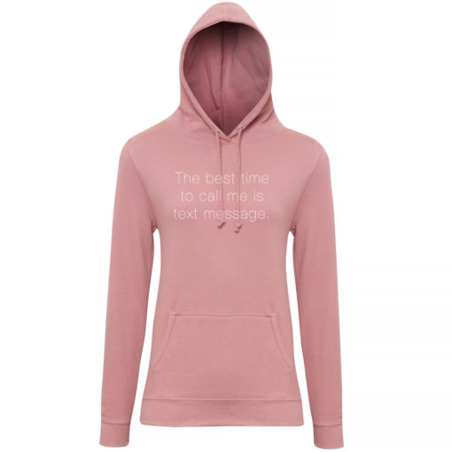 TEXT MESSAGE LADIES HOODY - DUSTY PINK