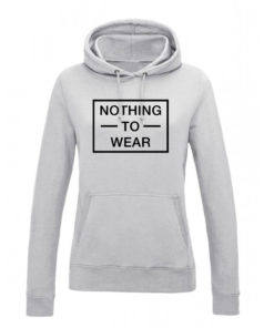 NOTHING TO WEAR HOODY - GREY