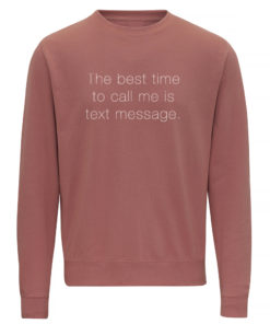 TEXT MESSAGE LADIES CREW - DUSTY PINK